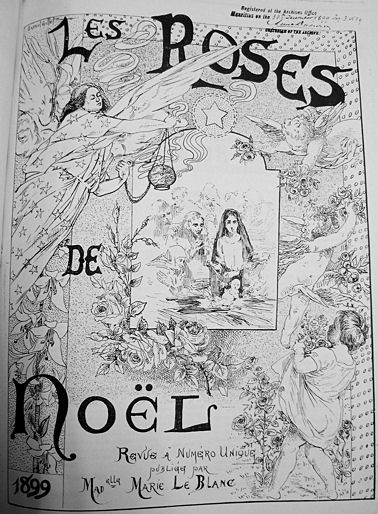 Couverture, Les Roses de Noël, 1899 « Revue à numéro unique publiée par Mademoiselle Marie Le Blanc»
