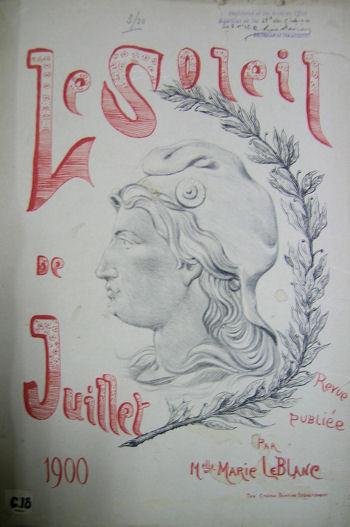 couverture, Le Soleil de Juillet, 1900 Revue publiée par Mademoiselle Marie LeBlanc